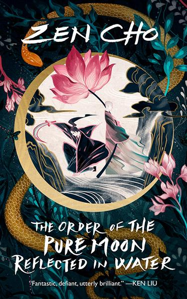 The Order of the Pure Moon Reflected in Water - Zen Cho | Science Fiction Bokhandeln