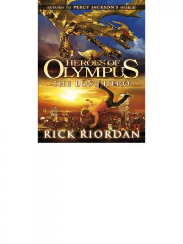 Lost Hero (Heroes of Olympus Book 1)