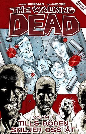 The Walking Dead vol 1: Tills döden skiljer oss åt