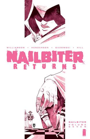 Nailbiter Vol 7: Nailbiter Returns