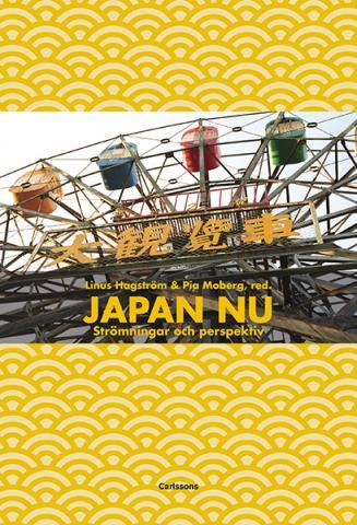 Japan nu - Strömningar och perspektiv