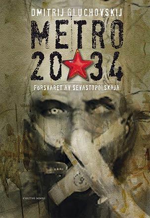 Metro 2034: Försvaret av Sevastopolskaja