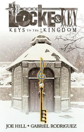 Locke & Key Vol 4: Keys to the Kingdom