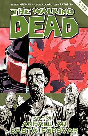 The Walking Dead vol 5: Anfall är bästa försvar