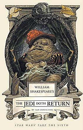 William Shakespeare's Jedi Doth Return