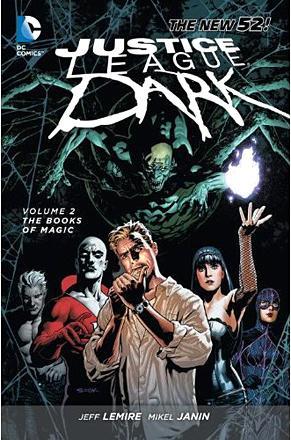 Justice League Dark Vol 2: The Books of Magic