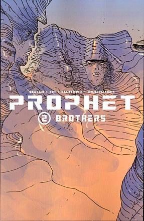 Prophet Vol 2: Brothers