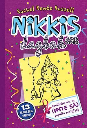 Nikkis dagbok 2: Berättelser om en (inte så) populär partytjej