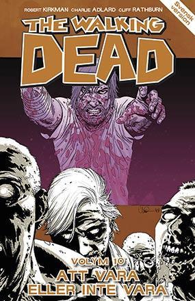 The Walking Dead vol 10: Att vara eller inte vara