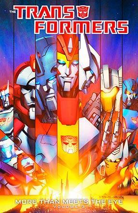 Transformers: More Than Meets the Eye Vol 3