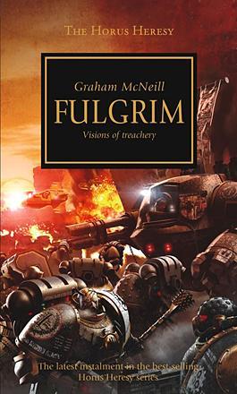 Fulgrim: Visions of Treachery