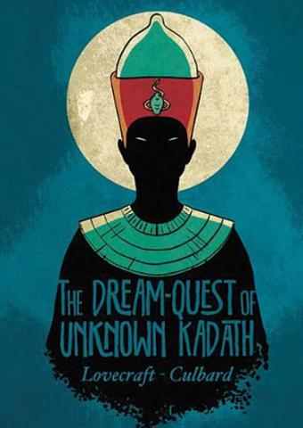 The Dream-Quest of Unknown Kadath Graphic Novel