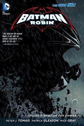 Batman And Robin Vol 4: Requiem for Damian