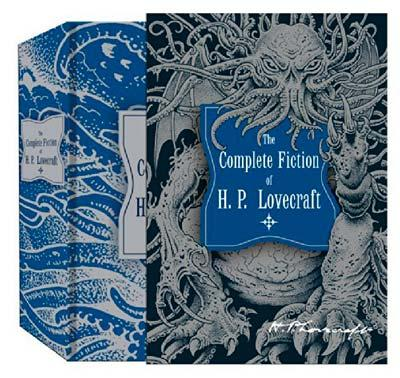 The Complete Fiction of H P Lovecraft (in slipcase)