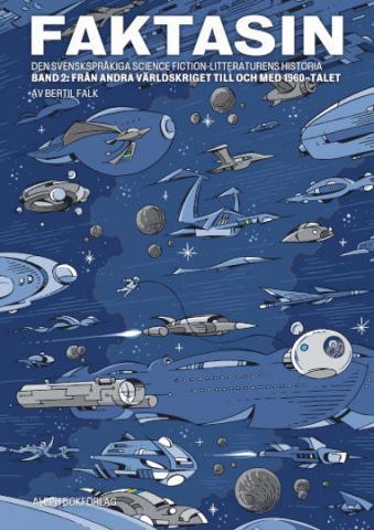 Faktasin 2: svenskspråkiga science fiction-litteraturens historia