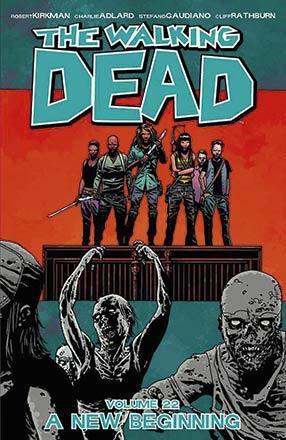 The Walking Dead Vol 22: A New Beginning
