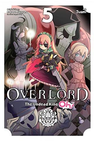 Overlord: The Undead King Oh Vol 5