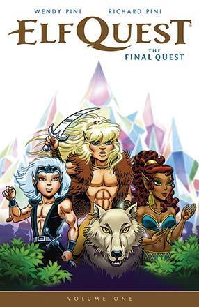 Elfquest: The Final Quest Vol 1