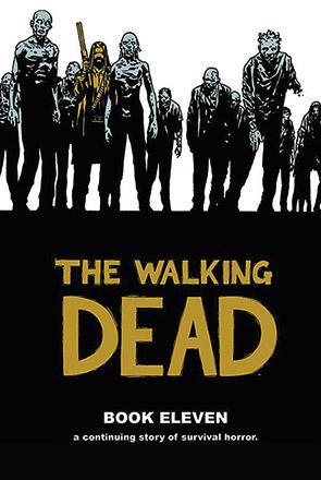 The Walking Dead Book 11