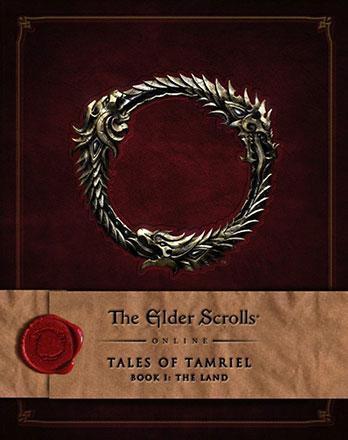 Elder Scrolls Online Tales of Tamriel Vol 1: The Land