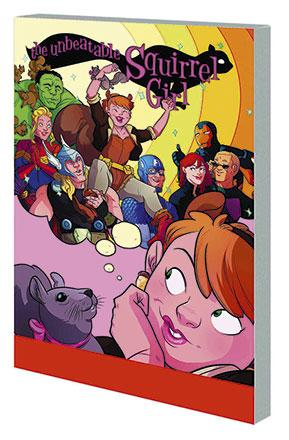 The Unbeatable Squirrel Girl Vol 1: Squirrel Power