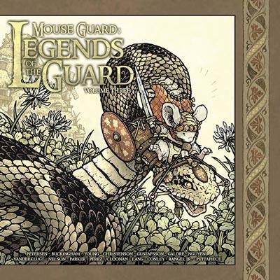Mouse Guard: Legends of the Guard Vol 3