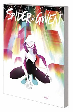 Spider-Gwen Vol 0: Most Wanted