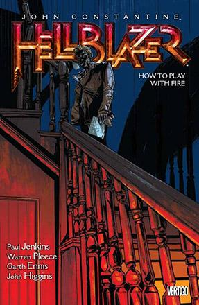 Hellblazer Vol 12: How to Play With Fire