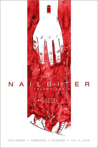 Nailbiter Vol 1: There Will Be Blood