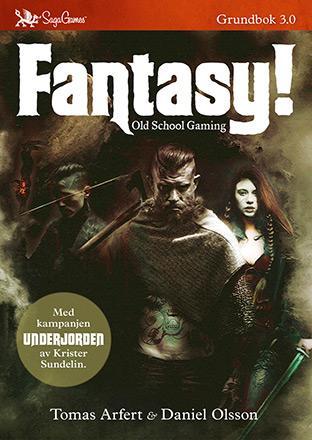 Fantasy! Old School Gaming Grundbok 3.0