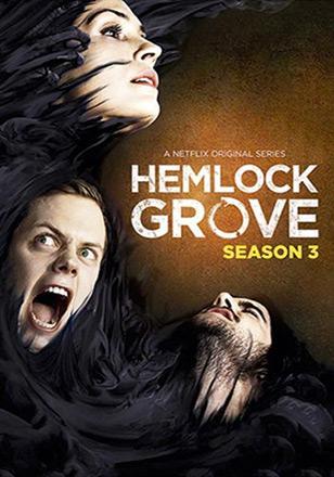 Hemlock Grove, Season 3