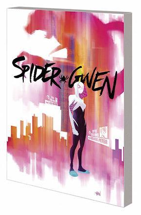 Spider-Gwen Vol 1: Greater Power