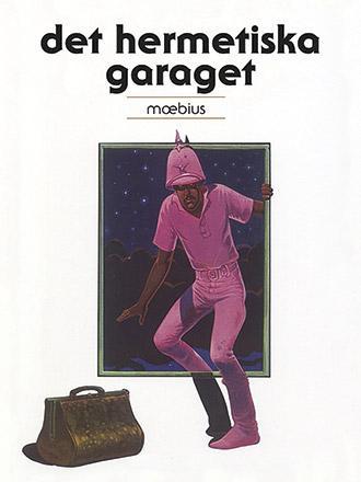 Det hermetiska garaget
