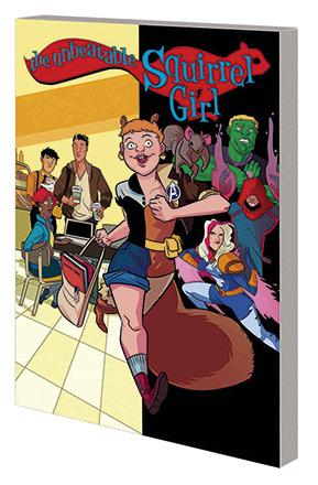 The Unbeatable Squirrel Girl Vol 3: Squirrel You Really Got Me Now