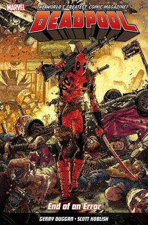 Deadpool World's Greatest Vol 2: End of an Error