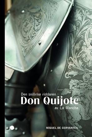 Don Quijote - Den snillrike riddaren av La mancha