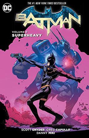 Batman Vol 8: Superheavy