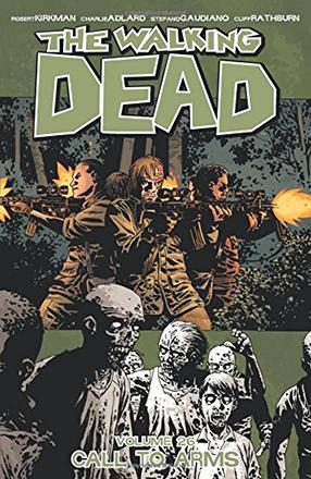 The Walking Dead Vol 26: Call to Arms