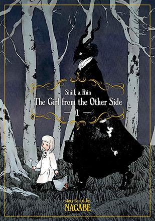 The Girl From the Other Side: Siuil, a Run Vol 1