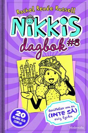 Nikkis dagbok 8: Berättelser om en (inte så ) evig lycka