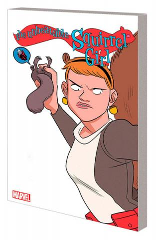 The Unbeatable Squirrel Girl Vol 5: Only Squirrel in the World