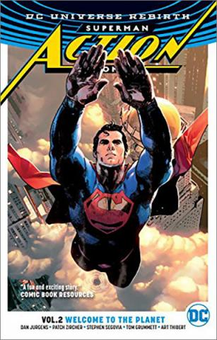 Superman Action Comics Rebirth Vol 2: Welcome to the Planet