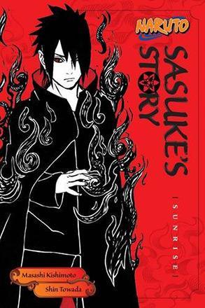 Naruto: Sasuke's Story Novel 1: Sunrise