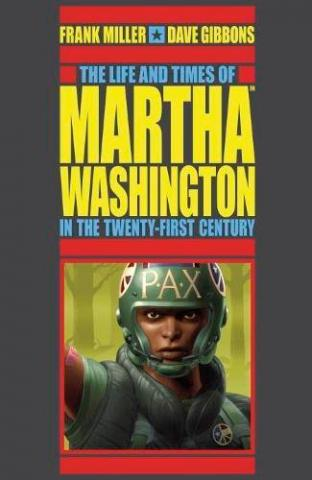The Life and Times of Martha Washington in Twenty-First Century