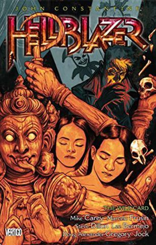 Hellblazer Vol 16: The Wild Card