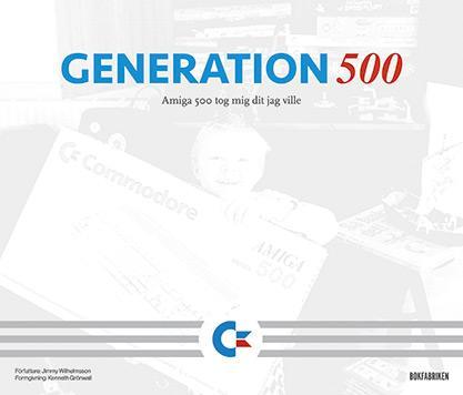 Generation 500 - Amiga 500 tog mig dit jag ville