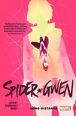 Spider-Gwen Vol 3: Long-Distance