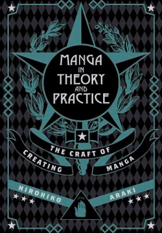 Manga in Theory and Practice: The Craft of Creating Manga