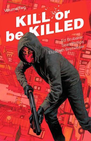 Kill or Be Killed Vol 2