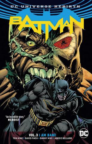 Batman Rebirth Vol 3: I am Bane